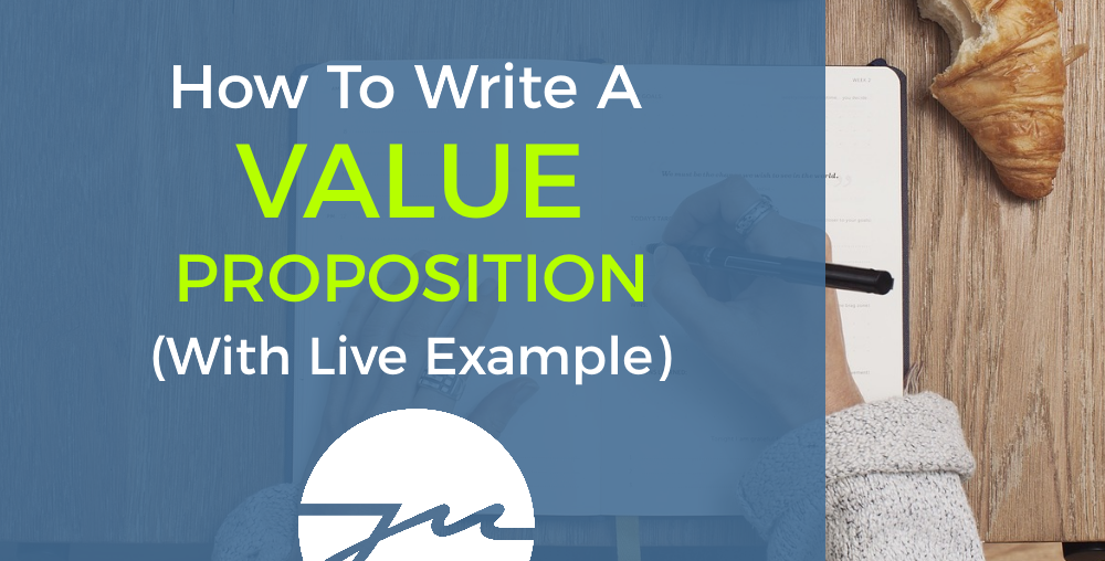 How To Write A Value Proposition In 5 Simple Steps