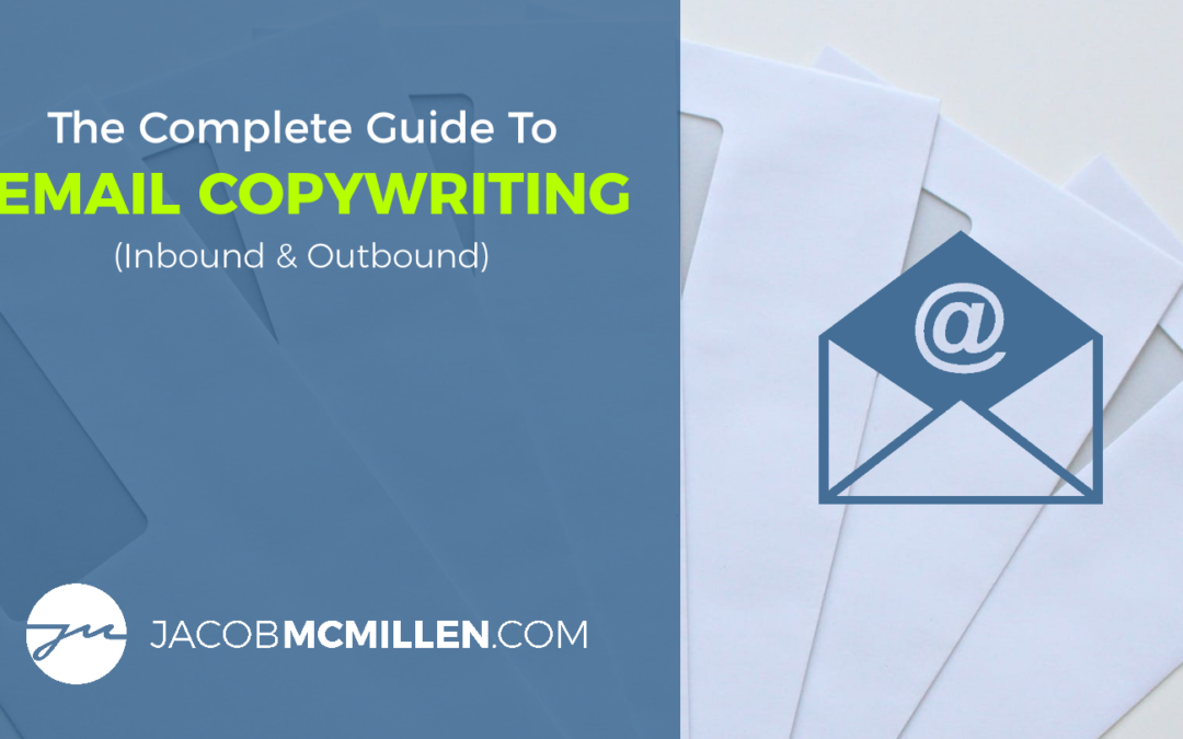The Complete Guide To Email Copywriting (2020 Edition)