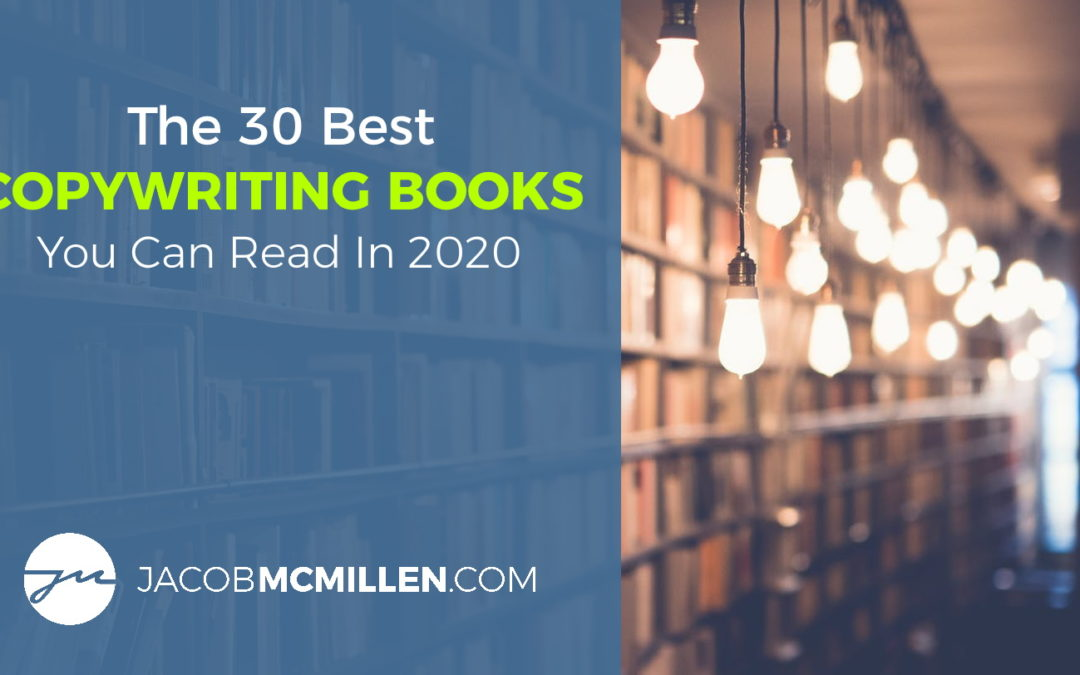 The 30 Best Copywriting Books You Can Read In 2021