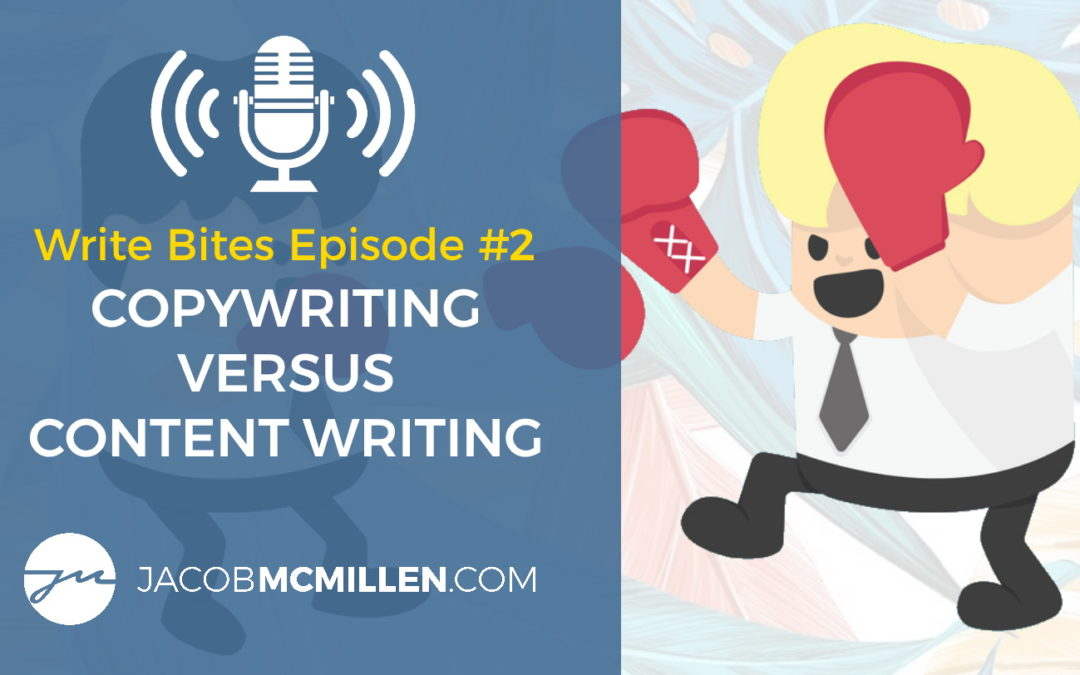 Write Bites Episode #2: Copywriting vs Content Writing… What's The Difference?