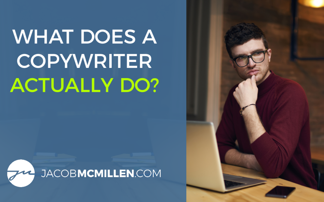 What Does A Copywriter Do? Successful Writers Do These 4 Things