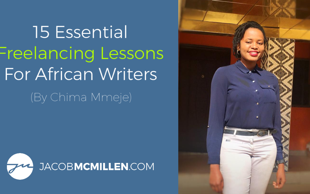 15 Essential Freelancing Lessons For African Writers [2021 Edition]