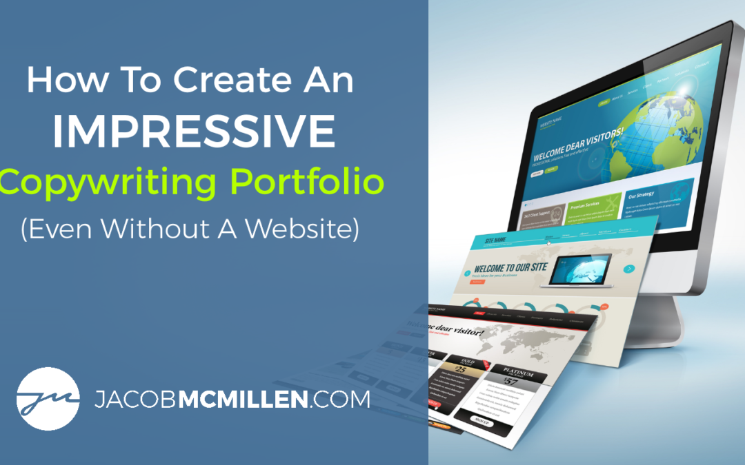 How To Create An Impressive Copywriting Portfolio In 2021