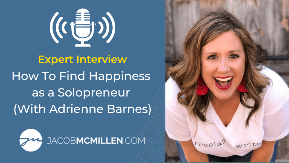 Expert Interview: Adrienne Barnes Explains How You To Find Happiness As A Solopreneur